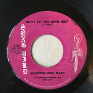 Rev. Oris Mays - Don't Let The Devil Ride / I Learned How To Lean