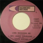 Rev. James Cleveland And The Gospel Allstars - Lord Remember Me / It's Me Lord