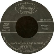 Rex Allen - Don't Go Near The Indians