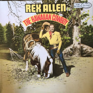 Rex Allen - The Hawaiian Cowboy