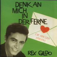 Rex Gildo - Denk An Mich In Der Ferne