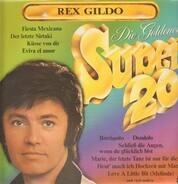 Rex Gildo - Die Goldenen Super 20