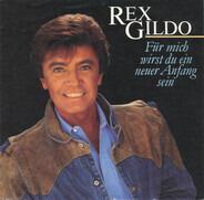 Rex Gildo - Für Mich Wirst Du Ein Neuer Anfang Sein