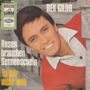 Rex Gildo - Rosen Brauchen Sonnenschein