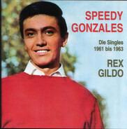 Rex Gildo - Speedy Gonzales - Die Singles 1961 Bis 1963