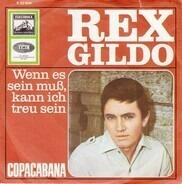 Rex Gildo - Wenn Es Sein Muß, Kann Ich Treu Sein / Copacabana