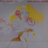 Rex Allen Jr. - Oklahoma Rose