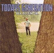 Rex Allen Jr. - Today's Generation