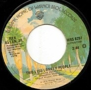 Rex Allen Jr. - Two Less Lonely People / I Gotta Remember To Forget You