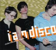 Rhythm king and her friends - I Am Disco