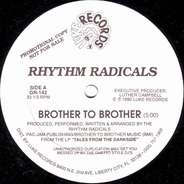 Rhythm Radicals - Brother To Brother