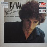 Rian De Waal - Franz Liszt • Carl Tausig • Mily Balakirev • Leopold Godowsky - Romantic Transciptions