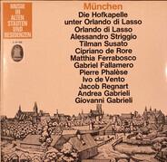 RIAS-Kammerchor , Günther Arndt - München - Die Hofkapelle Unter Orlando Di Lasso
