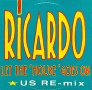 Ricardo Lyte - Let The House Goes On