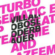 Ricardo Villalobos & Max Loderbauer Feat. Tea Time & Azeem - Turbo Sematic EP