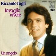 Riccardo Fogli - Io Voglio Vivere