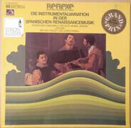 Ricercare-Ensemble Für Alte Musik, Zürich , Michel Piguet Und Jordi Savall - Die Instrumentalvariation In Der Spanischen Renaissancemusik