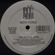 Rich Dogg - The Mission / I Shoulda' Used Protection