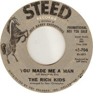 Rich Kids - You Made Me A Man / I Tried To Tell You