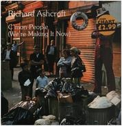 Richard Ashcroft - C'mon People (We're Making It Now)