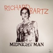 Richard Bartz - Midnight Man