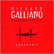 Richard Galliano & I Solist Dell' The Orchestra Della Toscana - Passatori