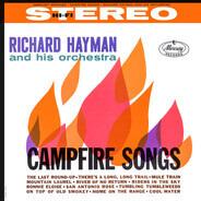 Richard Hayman And His Orchestra - Campfire Songs
