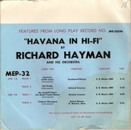 Richard Hayman And His Orchestra - Features From Long Play Record No. MG-20296 'Havana In Hi-Fi'