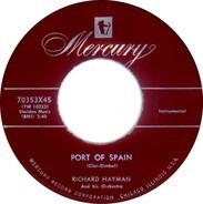 Richard Hayman And His Orchestra - Spring Is Here / Port Of Spain