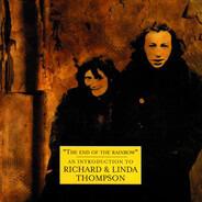 Richard & Linda Thompson - The End Of The Rainbow - An Introduction To Richard & Linda Thompson