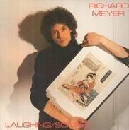 Richard Meyer - Laughing/Scared