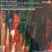 Richard Strauss , Wiener Philharmoniker / Herbert von Karajan - Till Eulenspiegel's Merry Pranks / Dance Of The Seven Veils / Tod Und Verklärung