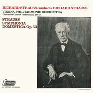 Richard Strauss - Richard Strauss Conducts Richard Strauss