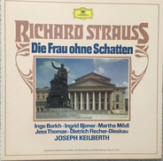 R. Strauss - DIE FRAU OHNE SCHATTEN