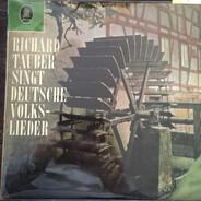 Richard Tauber - Richard Tauber Singt Deutsche Volkslieder