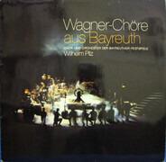 Wagner - Wagner-Chöre aus Bayreuth