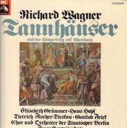 Richard Wagner , Elisabeth Grümmer , Hans Hopf , Dietrich Fischer-Dieskau , Gottlob Frick , Chor De - Tannhäuser Und Der Sängerkrieg Auf Wartburg (Gesamtaufnahme Der Dresdener Fassung)