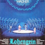 Wagner - Lohengrin (Großer Querschnitt)