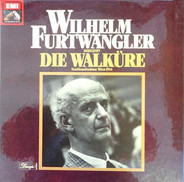 Richard Wagner , Wilhelm Furtwängler - Die Walküre