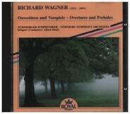 Richard Wagner - Ouvertüren und Vorspiele