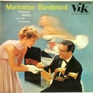 Richard Maltby And His Orchestra - Manhattan Bandstand