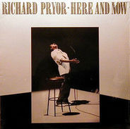 Richard Pryor - Here and Now