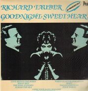 Richard Tauber - Goodnight Sweetheart