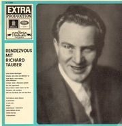 Richard Tauber - Rendezvous mit Richard Tauber
