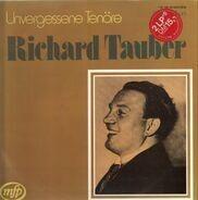 Richard Tauber - Unvergessene Tenöre