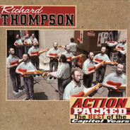 Richard Thompson - Action Packed: The Best Of The Capitol Years