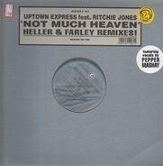 Richie Jones Pres. Uptown Express Feat. Pepper Mashay - Not Much Heaven (Heller & Farley Remixes!)