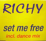 Richy - Set Me Free