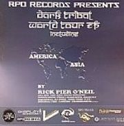 Rick Pier O'Neil - Dark Tribal World Tour EP (America - Asia)