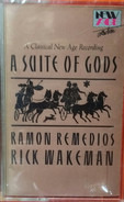 Rick Wakeman - Ramon Remedios - A Suite of Gods
